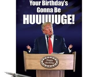 J2557BDG Jumbo Funny Birthday Card: Trump Huge Birthday With Envelope (Extra Large Version 8.5'' x 11'')