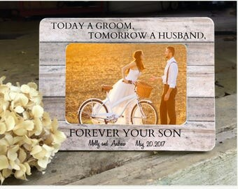 ON SALE Parents of the Groom Gift Frame  Today a Groom tomorrow a Husband forever you Son Personalized Picture Frame