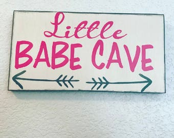 Little babe cave sign, little girls room, play room, baby shower, baby girl, babe cave