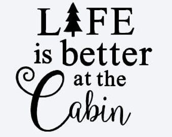 Wall Decal -Wall Decor - Home Wall Decor - Cabin Decal - Life is Better Decal - Camp Decal - Wall Decal - Wall Decor - Camping Decal