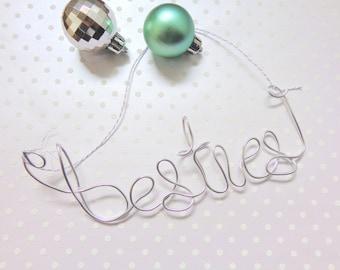 Best Friend Christmas Ornament, Best Friend Christmas Gift, Best Friend Gift, Gifts Under 15, Best Friend Birthday Gift, Wire Ornaments