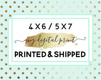 """Printing and Shipping For Any Single Print From My Store, 4 x 6"""" or 5 x 7"""""""