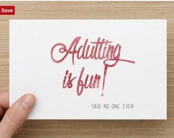 Adulting is fun! Birthday Card