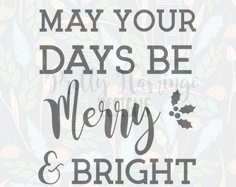 Merry and bright SVG, christmas SVG, cutting file, cutting template, cricut file, silhouette file, typography SVG, quote cutting file