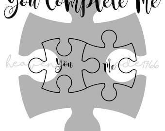 You Complete Me, Puzzle Pieces, SVG File, Digital Print, PNG, PDF, Cut File, Silhouette, Cricut
