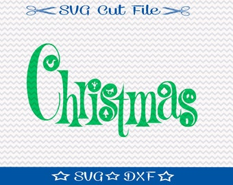 Christmas SVG File, SVG for Silhouette, Xmas SVG, Happy Holidays