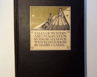 1933 EDGAR ALLAN POE - Tales of Mystery and Imagination, Harry Clarke Color Illustrations, 29 Stories, Very Good