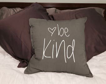 Be Kind Pillowcase