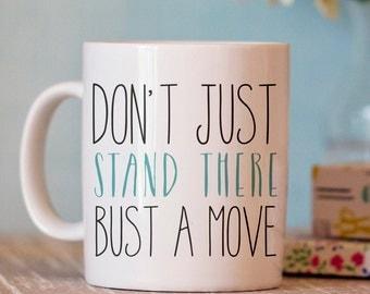 Funny Coffee Mug - Song Lyric Coffee Mug - Funny mug - coffee mug humor