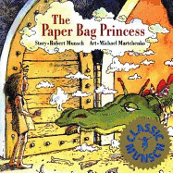 The Paper Bag Princess ( Munsch for Kids )
