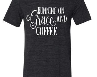 Running on Grace and Coffee- Running on Coffee- Grace and Coffee - Running on Grace - Enid and Elle