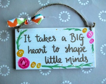 Teacher Gift- Floral Wood Sign