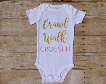 Crawl Walk Crossfit Outfit, WOD baby, lift Baby, Girl bodysuit,  Baby Girl Outfit, deadleft baby, Workout baby, Baby Shower, kettlebell Butt