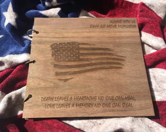 Memorial Album Wood Engraved/American Flag Photo Album Wood/Book of Condolence/Fallen Hero Photo Album/Memorial Day Album/Lost Soldier Album