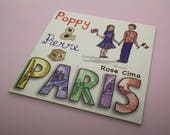 POPPY and PIERRE in PARIS / bilingual childrens book / hand drawn illustrations monuments of paris / english and french / gift for children
