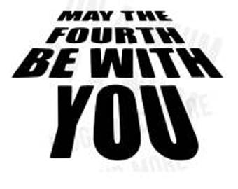 SVG file *May the Fourth be with you* SVG starwars day SVG