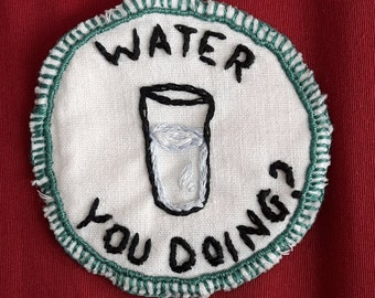 Punny Patches; Water You Doing?