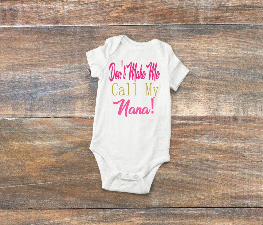 Dont make me call my auntie uncle nana onesies funny baby dont make me call my auntie uncle nana onesies funny baby body suitnew baby giftcustom baby giftpersonalized baby gift negle Image collections