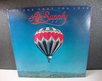 "Air Supply ""The One That You Love"" Vintage 12"" Vinyl LP 1981 Arista Records Inc."