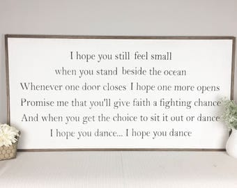 I Hope You Dance Sign | Wood Sign | Wooden Sign with Quotes