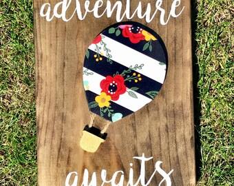 Adventure Awaits, wooden sign, hot air balloon, travel, flying, hand cut, 3D, whimsical, wanderlust, floral, adventure, explore