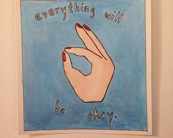 Everything Will Be Okay painting