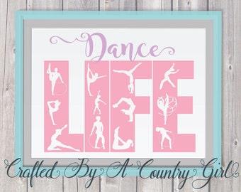 Dance, svg, Dance Life, Life design, Girl, ballet svg, hip hop svg, dancer svg, dancing, yeti, silhouette svg, cut file, svg cut file