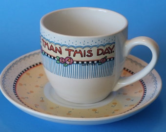 Mary Engelbreit Cup & Saucer, Flowers, Nothing Is Worth More Than This Day