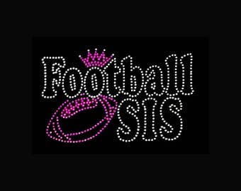 """Football, Football Sis (5x7.5"""")  Rhinestone and Bling T-Shirt Personalize Customize Add your Name"""