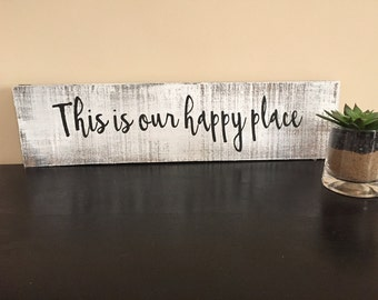 This is our Happy Place sign, Pallet sign, Rustic Happy Place, Distressed Wood Sign, Rustic Wall Decor, Wood Sign, Chabby Chic decor