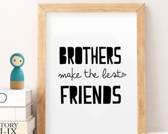 Brothers Make the Best Friends, Brothers Wall Art ,Twin Brothers Quote, Twin Nursery Decor, Twin Boys Nursery Decor, Twin Boy Baby Gift, APF