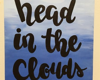 Head in the clouds wood sign
