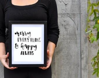 Merry Everything & Happy Always • Digital Download