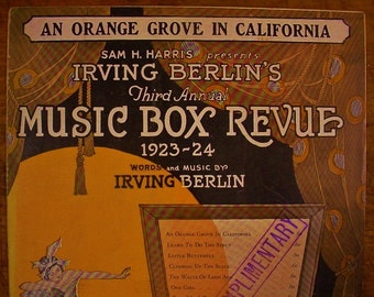 Sheet Music An Orange Grove In California Music Sheet Antique Vintage Irving Berlin Music Box Review