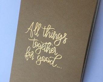 Custom Journal | Personalized Journal | All Things Together For Good | Hand Lettered | Kraft Journal | Embossed