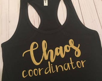 Chaos Coordinator, Mom Shirt FUNNY