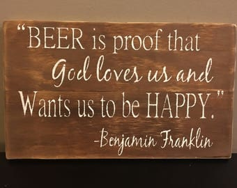 Rustic sign 'beer is proof that God loves us and wants us to be happy', beer sign, pallet sign, home decor