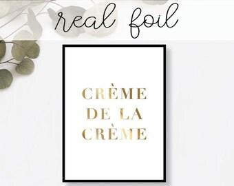 Creme de la Creme Print // Real Gold Foil // Minimal // Gold Foil Art Poster // Home Decor // Modern Office Print // Typography // Fashion