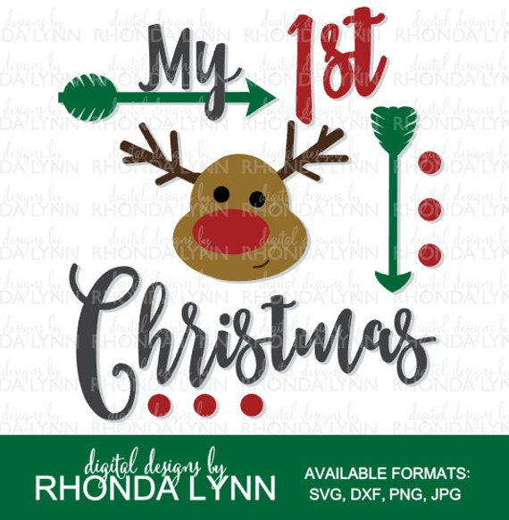 My 1st Christmas Svg Dxf Jpg Png Vector Cut File First