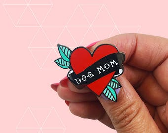 Dog Mom Enamel Pin - Proceeds Support Animal Non-profits