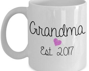 New Grandma Mug - Grandpa Est. 2017 - Grandma Gift
