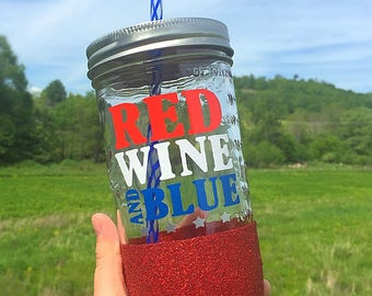 Wine mason jar//Mason Jar Tumbler//Red Wine and Blue//july 4th//glitter dipped glass//glitter mason jar//