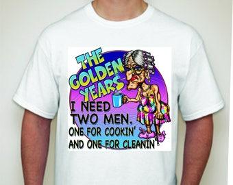 The Golden Years T-shirt-Novelty T-shirt-Humorous T-shirt- Old Lady T-shirt-Joke T-shirt