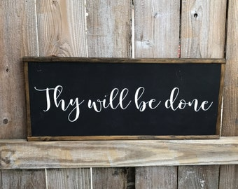 Thy Will Be Done wood sign, loss support, Thy Will, coping, faith