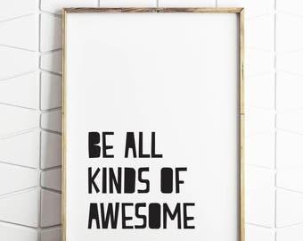 awesome print, awesome art, awesome decor, awesome poster, awesome download, awesome quote, awesome saying, awesome art