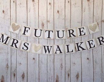 FUTURE MRS BANNER, future mrs sign, bridal shower banner, bridal shower decor, engagement banner, wedding sign, wedding shower decorations