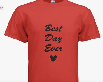 ALL SIZES Disney Tshirt/Mens/Best Day Ever Disney Shirt/Disney Shirt/Mens Disney Shirt/Womens Disney Shirt/Mickey Mouse Shirt