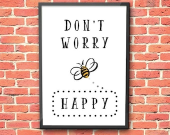 Don't worry bee happy A4 print