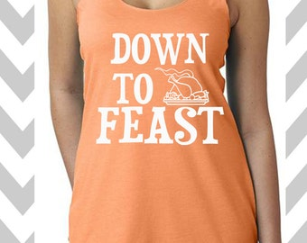 Down To Feast Workout Tank Fitness Tank Funny Thanksgiving Tank Feed Me Tank Top Funny Turkey Day Tee Gobble Gobble Cross Training Tank