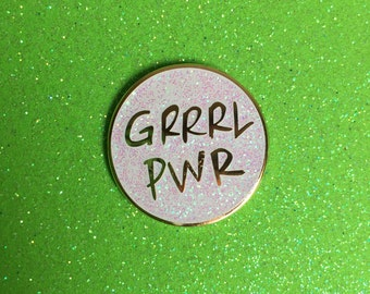 Grrrl Pwr GLITTER Enamel Pin